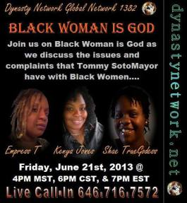 Meme. Black Woman is God event. 2013
