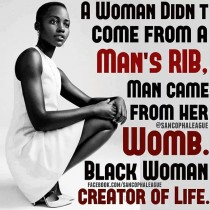 Meme. Black Woman is the Creator of Life