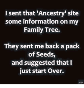 i-sent-that-ancestry-site-some-information-on-my-family-4919567